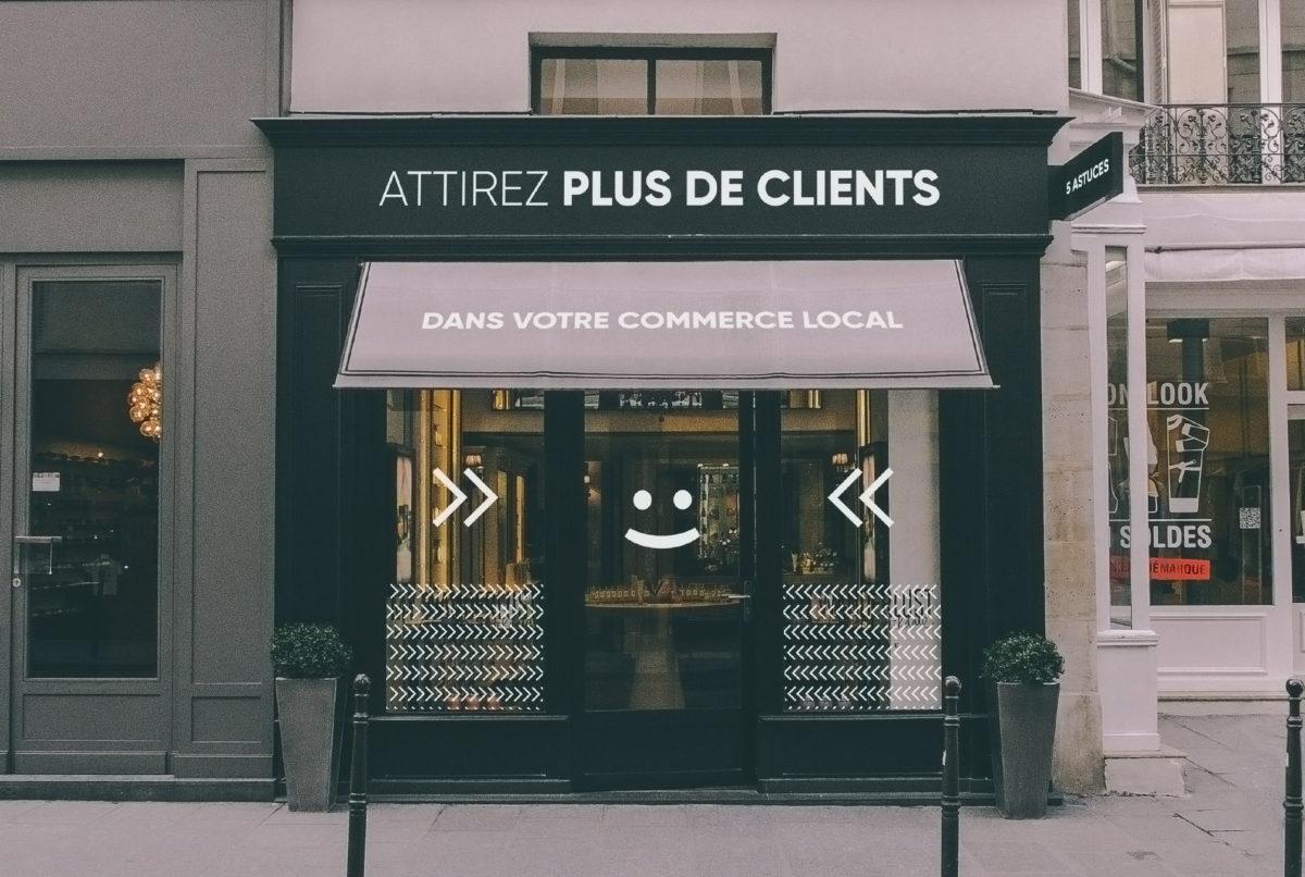 Attirer-plus-de-client-dans-son-commerce-local-5-astuces-agence-communication-digitale